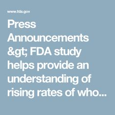 Press Announcements > FDA study helps provide an understanding of rising rates of whooping cough and response to vaccination