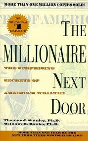 The Millionaire Next Door should be required reading by everyone !  I thought it was fabulous!