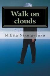 ISBN 9781494301941  Walk on Clouds