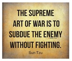 War Quotes The Art Of War Inspired  Pinterest  Wisdom Inspirational And