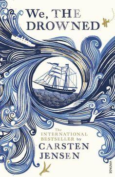 We, The Drowned - Carsten Jensen