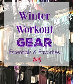 Winter Weather Workout Favorites 2015