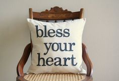 bless your heart pillow cover southern by SassyStitchesbyLori