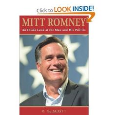 Good read just returned it to library 9/10/11 > Mitt Romney: An Inside Look at the Man and His Politics