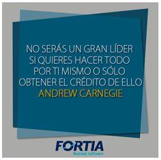 """#Frase: """"No serás un gran #Líder si quieres hacer todo por ti mismo o sólo obtener el crédito de ellos"""" -Andrew Carnegie  ( #Liderazgo )"""