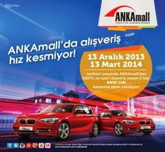 ANKAmall Çekiliş Kampanyası - Ankamall AVM BMW 116i Çekilişi http://www.kampanya-tv.com/2014/02/ANKAmall-cekilis-kampanyasi-ankamall-bmw-316i-cekilisi.html