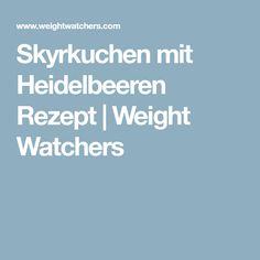 Skyrkuchen mit Heidelbeeren Rezept | Weight Watchers
