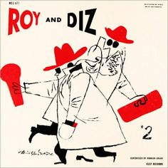 "Roy Eldridge Dizzy Gillespie ""Roy and Diz"" Clef Records MG C 671 12"" LP Vinyl Record (1955) Album Cover Art by David Stone Martin Album"