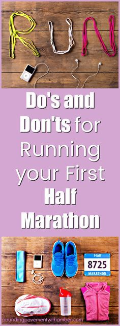 Do's and Don't for Running Your First Half Marathon. Be your own Warrior and take the plunge into training for your first half marathon! These tips and tricks will get you started.