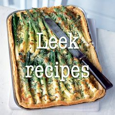 Try these leek recipes including creamy leek gratin, leek and blue cheese baked risotto or leek and chorizo puff pastry tart. Leek Recipes, Tart Recipes, Veggie Recipes, Cooking Recipes, Savoury Recipes, Cooking Ideas, Baked Asparagus, Asparagus Recipe, Asparagus Tart