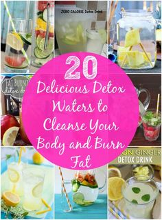 20 Delicious Detox Waters to Cleanse Your Body and Burn Fat Page 2 of 2... ---SKINNY FIT CLUB--- please support my weight loss journey by following me! xoxo
