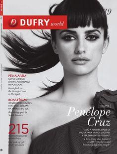 """Revista Dufry World Ed.19  Penelope Cruz: """" Amo a possibilidade de viajar para varios lugares e ser diferentes pessoas""""."""