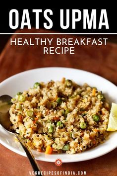 Oats Upma Recipe with step by step pics. This is an easy, healthy & delicious oats upma made with quick cooking oats & mixed veggies. Coconut Recipes Indian, South Indian Vegetarian Recipes, Vegetarian Breakfast Recipes, Vegetarian Meals, Whole Food Recipes, Cooking Recipes, Veg Recipes, Oats Upma, Kitchens
