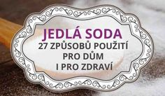 Zázrak jménem jedlá soda – 27 způsobů použití pro dům i pro zdraví Nordic Interior, We Can Do It, Keto Diet For Beginners, Home Hacks, Organic Beauty, Clean House, Interior Design Living Room, Good To Know, Cleaning Hacks