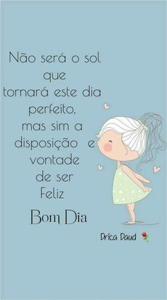 Casa da vovó: Bom dia Word 3, Special Words, Sweetest Day, Blog Page, Night Quotes, Positive Words, Texts, Positivity, Messages
