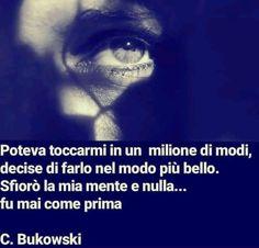 Charles Bukowski Pablo Neruda, Hate People, Charles Bukowski, Reading Material, Tumblr, Love Words, Helping People, Just Love, Einstein