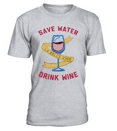 SAVE WATER DRINK WINE T-SHIRT  #gift #idea #shirt #image #TeeshirtAlcool #humouralcool