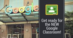 Get ready for the NEW Google Classroom! Here's what you can expect from this big update (with pictures and details)!