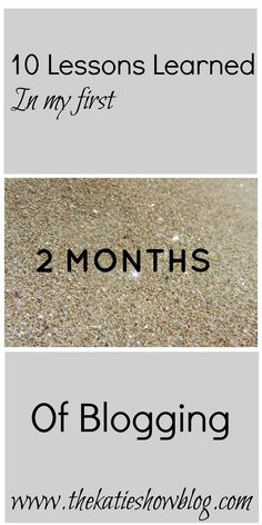 10 Lessons Learned in my first 2 Months of Blogging