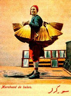 SÜPÜRGESI (broom seller). Street vendor, Istanbul, c. 1900.