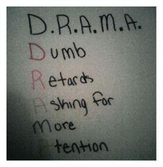 D.R.A.M.A