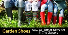 Garden shoes, boots and clogs help gardeners feet prevent injury from branches, rose thorns, stray gardening tools and wet feet! [LEARN MORE] #fal #spr #sum
