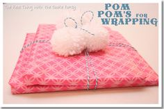 The Real Thing with the Coake Family: Pom Pom Gift Wrap Simple Gifts, Unique Gifts, Gift Wrapping Supplies, Wrapping Ideas, General Crafts, Gift List, Homemade Gifts, Handmade Christmas, Gift Bags