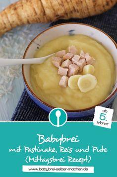 Babybrei mit Pastinake, Reis und Pute – ein Mittagsbrei Rezept für Babys ab dem 5. Monat.