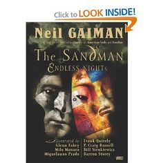 Sandman, The: Endless Nights : Neil Gaiman, P. Craig Russell, Bill Sienkiewicz, Milo Manara, Miguelanxo Prado, Barron Storey, Glenn Fabry, Frank Quitely, Dave McKean