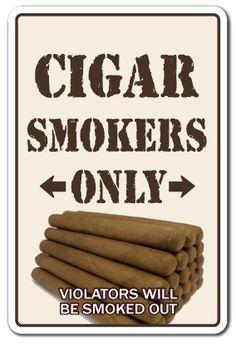 CIGAR SMOKERS ONLY Sign room shop humidor Cuban cutter lighter bar sm…