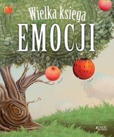 Wielka księga emocji - Esteve Pujol i Pons Rafael Bisquerra Alzina; Sensory Integration, Diy And Crafts, Education, Reading, Holiday Decor, Kids, Children, Books, Legolas