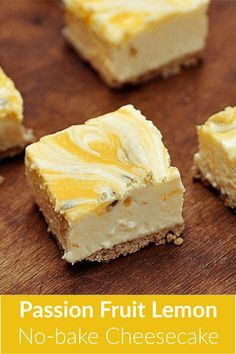 Passion Fruit Lemon No-Bake Cheesecake with Brown Butter Crust: Vintage Kitchen Notes Passionfruit Cheesecake, No Bake Lemon Cheesecake, Passionfruit Recipes, Cheesecake Recipes, Cheesecake Bars, Lemon Recipes, Sweet Recipes, Baking Recipes, No Bake Desserts
