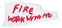 official twin peaks merchandise | Get the official Twin Peaks Fire Walk With Me Patch, a replica of the ...