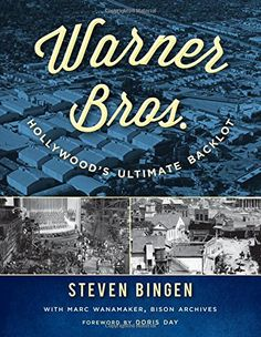 : Hollywood's Ultimate Backlot by Steven Bingen… Film Movie, Movies, Personal Library, Scene Photo, Warner Bros, Time Warner, Warner Brothers, Classic Films, Used Books