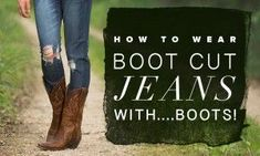 How to Tuck Boot-Cut Jeans Into Boots
