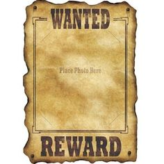 "Western Wanted Sign - put pictures of sponsors or well known people in there and ""wanted"" for various reasons. Wall decor"