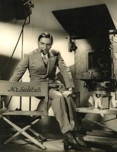 Ernst Lubitsch (German born American comedy director: Madame Dubarry [1919], Trouble in Paradise [1932], Desire [1936], Ninotchka [1939], To Be or Not to Be [1942]).