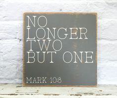 No Longer Two But One Sign Wedding Bible Verse by MadiKayDesigns