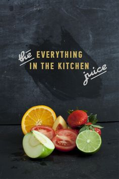 The Everything in the Kitchen Juice