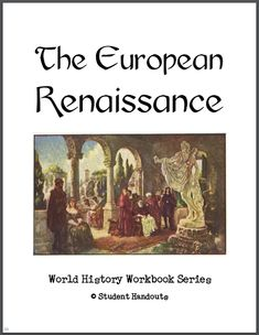 European Renaissance Workbook - Free to print (PDF file) for high school World History students.