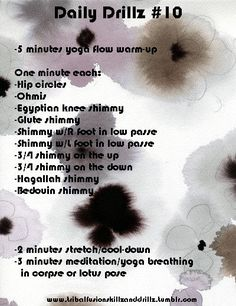 Yes, you read that right. 8 different shimmies. Work it.  Just FYI:  Bedouin shimmy tutorial. Hagallah shimmy explained by RB.