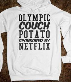 Olympic Couch Potato Sponsored by Netflix Hoodie Sweatshirt