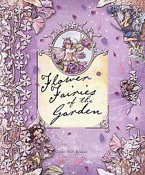 Cicely Mary Barker Flower Fairy Books- of the garden!