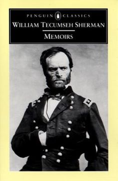 Memoirs by William Tecumseh Sherman,Michael Fellman, Click to Start Reading eBook, Before his spectacular career as General of the Union forces, William Tecumseh Sherman experienced de