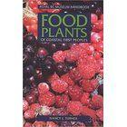 Food Plants of Coastal First Peoples (Royal BC Museum Handbooks)   Nancy J. Turner   Amazon