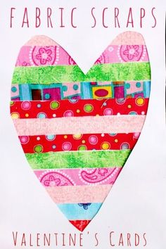 Easy Fabric Scrap Valentine's Cards. Easy, gorgeous, and a great fine-motor, tactile activity.  The kids here LOVE exploring the colours, patterns and textures in our scrap fabric stash. - Happy Hooligans for CBC Parents