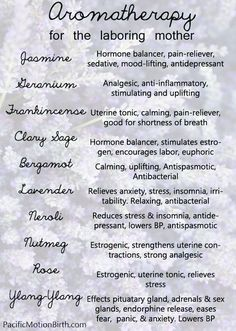 Aromatherapy guide for pregnancy and the laboring mother. Try adding one of these scents to your next massage!