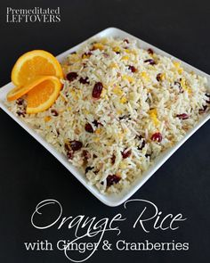 Orange Rice Recipe with Ginger and Cranberries - A simple, yet elegant side dish that is ready in less than 15 minutes.