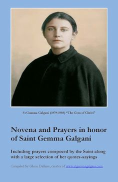 Novena to Saint Gemma Galgani DAY 1 Preface: Oh most Divine Lord, we humbly prostrate ourselves before Thy Infinite Majesty, and w. Novena Prayers, Catholic Prayers, Catholic Saints, St Gemma Galgani, Novenas Catholic, Bible Verses About Faith, Blessed Mother Mary, She Quotes, Saint Quotes