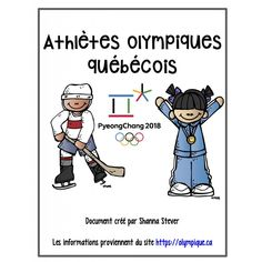 Olympiques 2018 - Athlètes et activités Olympic Athletes, Olympic Sports, Olympic Games, Core French, French Class, Sports Activities, Educational Activities, French Resources, French Immersion